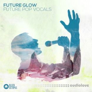 Black Octopus Sound Future Glow Future Pop Vocals