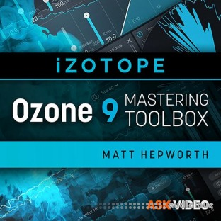 Ask Video Ozone 9 101 Ozone 9 Mastering Toolbox
