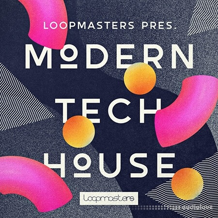 Loopmasters LM Modern Tech House MULTiFORMAT