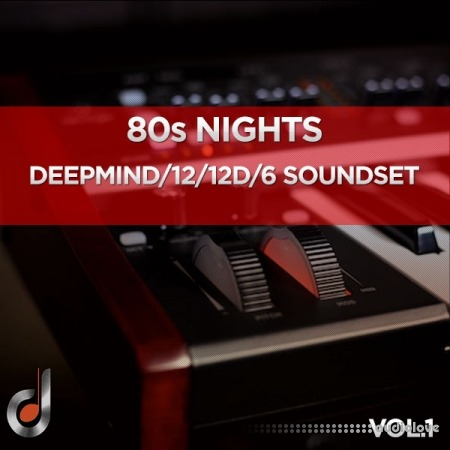 Dustons 80s Nights Vol.1 DeepMind 12 / 12D / 6 Soundset