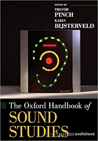 The Oxford Handbook of Sound Studies PDF
