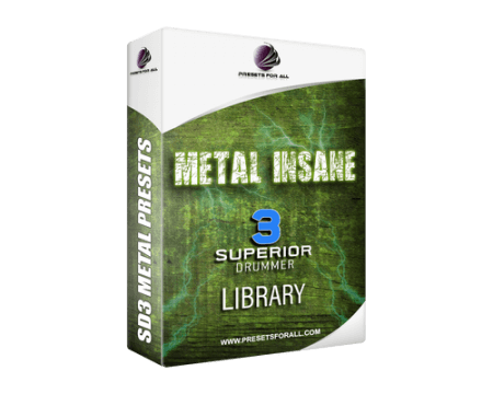 Presets For All Metal Insane Drum Library Project Superior Drummer 3 Superior Drummer