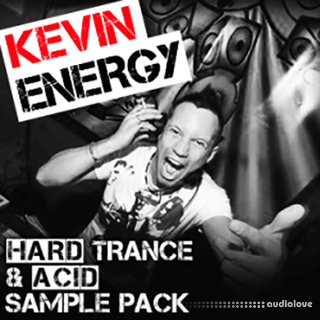 Kevin Energy Hard Trance and Acid Sample Pack WAV MiDi