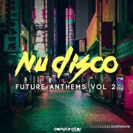 Samplestar Nu Disco Future Anthems Vol.2 WAV MiDi