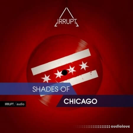 Irrupt Audio Shades Of Chicago WAV