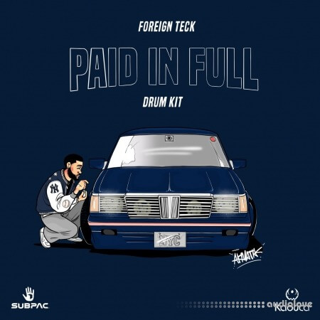Foreign Teck Presents Paid In Full Drumkit WAV