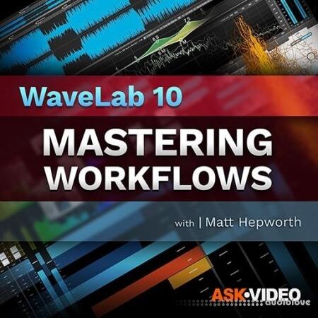 Ask Video WaveLab 10 101 Mastering Workflows TUTORiAL