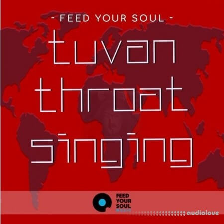 Feed Your Soul Music Feed Your Soul Tuvan Throat Singing WAV