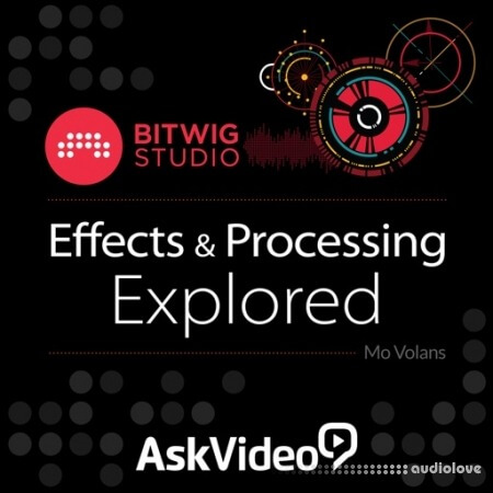 Ask Video Bitwig Studio 102 Effects and Processing Explored TUTORiAL