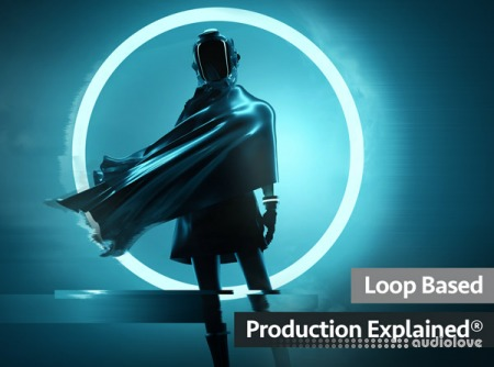 Groove3 Loop Based Production Explained