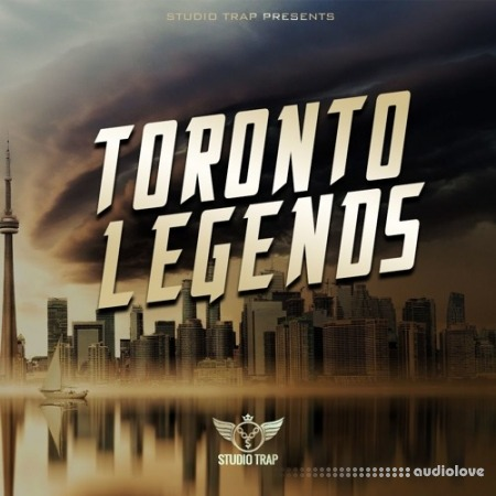 Studio Trap Toronto Legends WAV MiDi AiFF