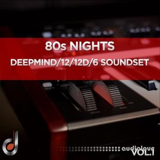 Dustons 80s Nights Vol.1 DeepMind 12 / 12D / 6 Soundset