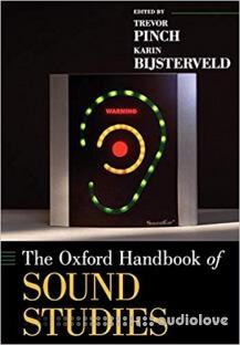 The Oxford Handbook of Sound Studies