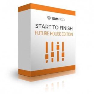 EDMProd Start To Finish Future House Edition