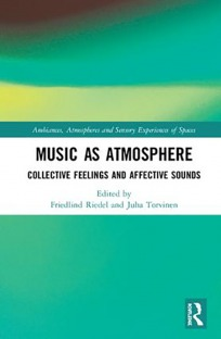 Music as Atmosphere Collective Feelings and Affective Sounds