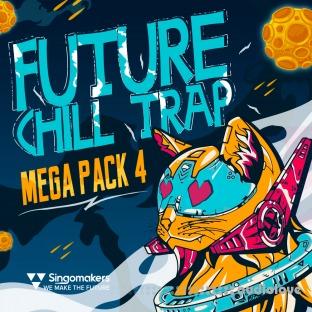 Singomakers Future Chill Trap Mega Pack Vol.4