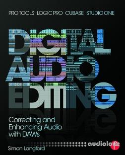 Digital Audio Editing by Simon Langford