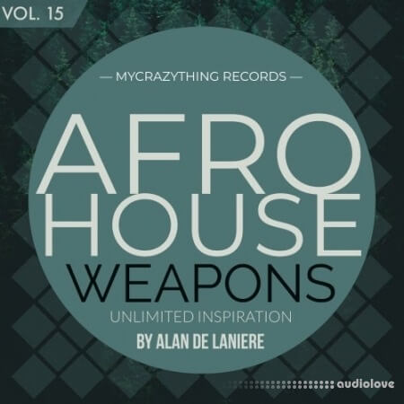 Mycrazything Records Afro House Weapons 15 WAV