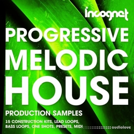 Incognet Progressive and Melodic House