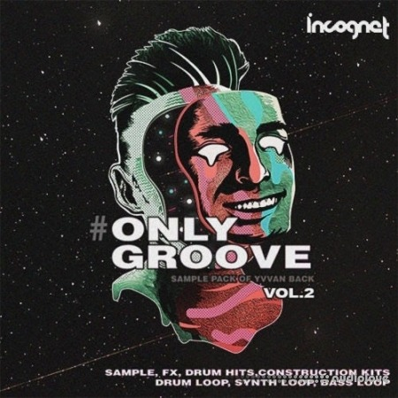Incognet Onlygroove Sample Pack by Yvvan Back Vol.2 WAV