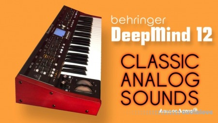 AnalogAudio DeepMind12 Classic Analog Bank Synth Presets