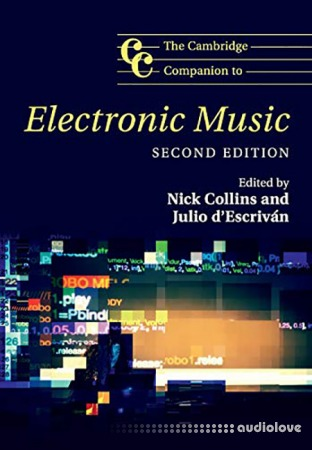 The Cambridge Companion to Electronic Music 2nd Edition