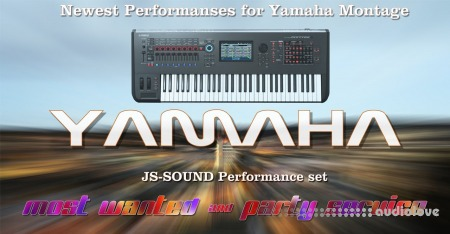 JS-Sound Party Service and Most Wanted for Yamaha Motif XS / XF / MOXF / Montage X7L