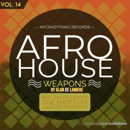 Mycrazything Records Afro House Weapons 14