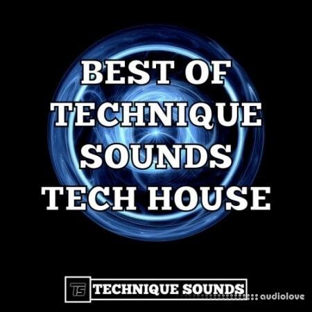 Technique Sounds Best Of Tech House