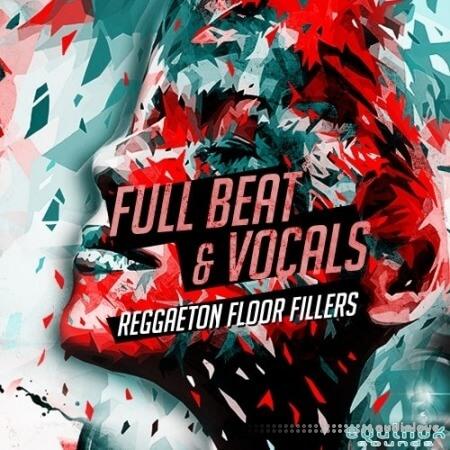 Equinox Sounds Full Beat and Vocals Reggaeton Floor Fillers 2 WAV