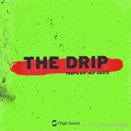 Origin Sound The Drip Trap And Hip Hop Sauce WAV
