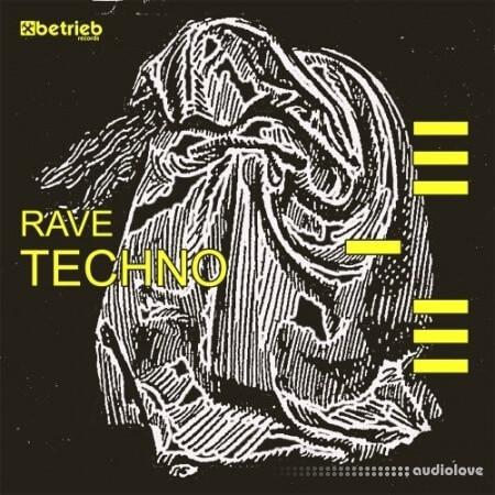 Betrieb Records Rave Techno