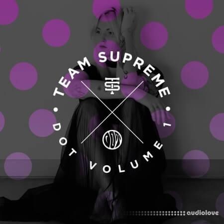 Splice Sounds Team Supreme Dot Samples WAV