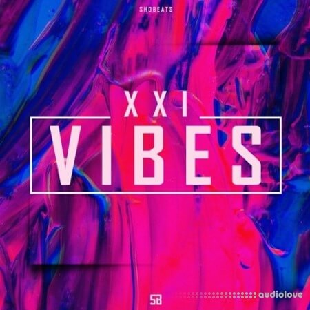 Shobeats XXI Vibes Vol.1