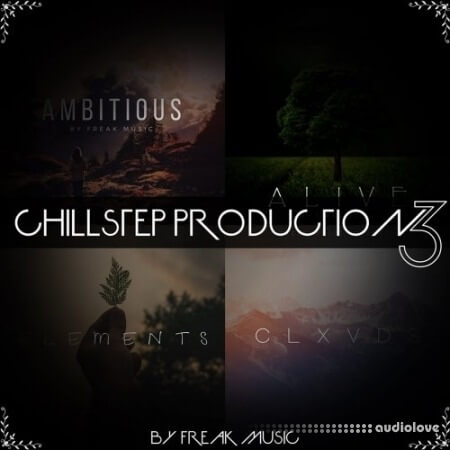 Freak Music Chillstep Production Vol.3 WAV MiDi Synth Presets