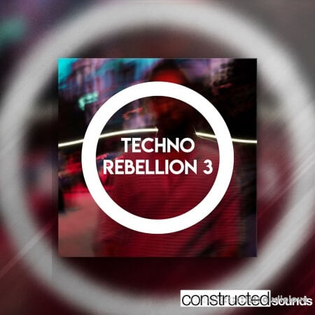 Constructed Sounds Techno Rebellion 3