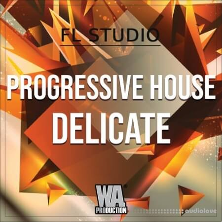 WA Production Progressive House Delicate