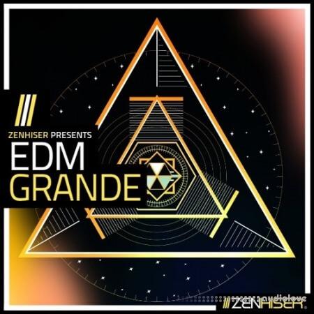 Zenhiser EDM Grande WAV