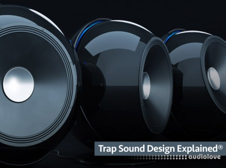 Groove3 Trap Sound Design Explained