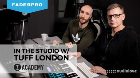 FaderPro In The Studio with Tuff London TUTORiAL