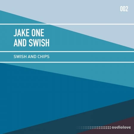 Jake One and Swish Swish and Chips Vol.2