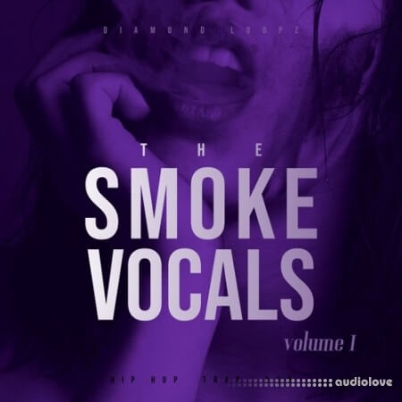 Diamond Loopz The Smoke Vocals Vol.1