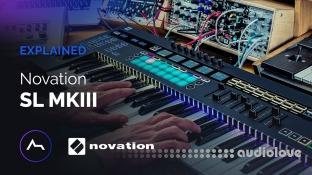 ADSR Sounds Novation SL MkIII Explained