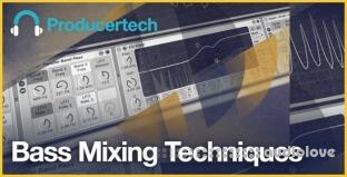 Producertech Bass Mixing Techniques