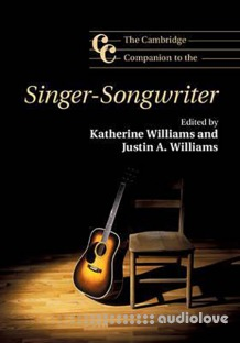 The Cambridge Companion to the Singer-Songwriter (Cambridge Companions to Music)