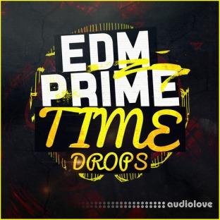 Mainroom Warehouse EDM Prime Time Drops