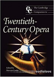 The Cambridge Companion to 20th Century Opera