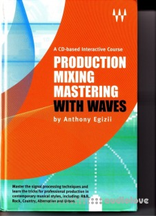 Waves Production Mixing Mastering with Waves