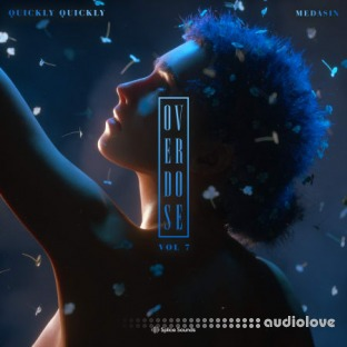Splice Sounds Medasin x Quickly Quickly Overdose Vol.7