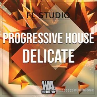 WA Production Progressive House Delicate